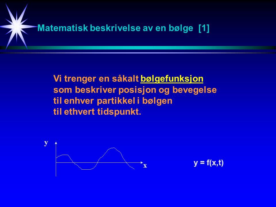 Matematisk beskrivelse av en bølge [1]